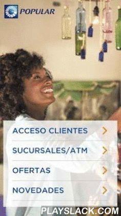 Banco Popular Dominicano  Android App - playslack.com ,  Con la aplicación móvil del Banco Popular sí que te lo facilitamos todo. Realiza transacciones y consultas de tus productos bancarios, localiza cajeros automáticos y sucursales. Descubre a través de Realidad Aumentada las ofertas que tenemos para ti.¡Descárgala ya! Y empieza a disfrutar de todos los beneficios que te ofrece.A través de nuestra app podrás:- Acceder a Móvil Banking de manera rápida y realizar pagos expresos y a terceros…