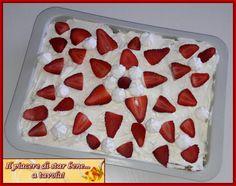 Il piacere di star bene... a tavola!: Tiramisù alle fragole con crema pasticcera