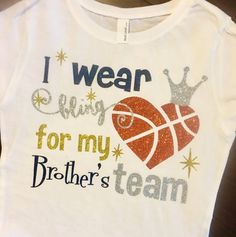 I Wear a Bling For My Brother's Team Basketball Tee