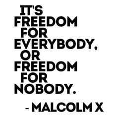 Malcolm X Freedom Shirt Black History Quotes, Black Quotes, Wisdom Quotes, Quotes To Live By, Life Quotes, Malcolm X Quotes, Black Lives Matter Quotes, Power To The People, Texts