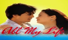 All My Life 2004 Full Movie Online Free Download