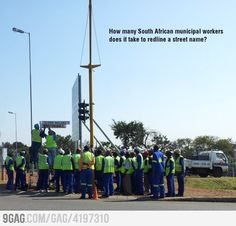 """The South african government is adamant to change street names from the previous era in the spirit of """"reconciliation"""" and the main excuse is also job creation. as can be seen on the pic. Taking Pictures, Funny Pictures, Funny Pics, Funny Sayings, Funny Stuff, I Am An African, Old Street, My Land, Pretoria"""