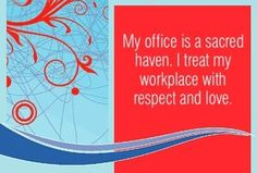 """spiritbearwellness: """"My office is a sacred haven. I treat my workplace with respect and love. ~ Louise L. Louise Hay Affirmations, Daily Positive Affirmations, Positive Words, Positive Life, Motivational Cards, Inspirational Quotes, Louise Hay Quotes, Job Security, Good Thoughts"""