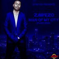ZAWEZO - MAN OF MY CITY  - DJ NETICS PRESENTS by Zawezo Del'Patio ✅ on SoundCloud