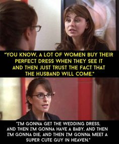 When Liz was having a difficult breakup with Floyd and was thinking about purchasing a wedding dress.
