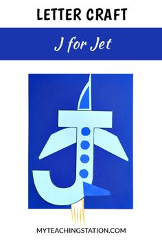 Letter of the week craft activity: Letter J is for Jet. Simple and easy letter craft for children in #preschool or #kindergarten.