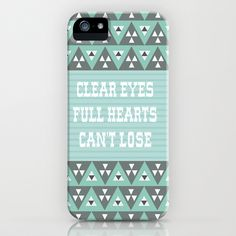 Clear Eyes, Full Hearts, Can't Lose iPhone Case by Katie Wohl - $35.00