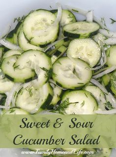Sweet & Sour Cucumber Salad: Peel strips down 4 cucumbers then slice thinly and place in large bowl with 1/4 white onion thinly sliced and fresh chopped dill. Microwave 3/4 c apple cider vinegar, 3/4 c sugar and 1/2 tsp salt until almost boiling (about 1 1/2 mins). Pour over cucumbers and stir. Let sit about 10 mins and stir again; refrigerate at least one hour before serving (overnight is best).