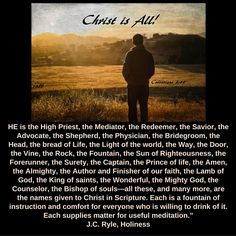 #Christ - HE is the High Priest, the Mediator, the Redeemer, the Savior, the…