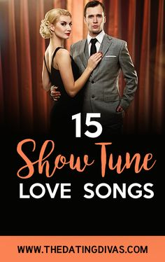 15 Show Tune Love Songs- show tunes and musicals are my FAVORITE!!!