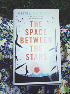 Book Review   The Space Between The Stars by Anne Corlett – The Bloody Writer