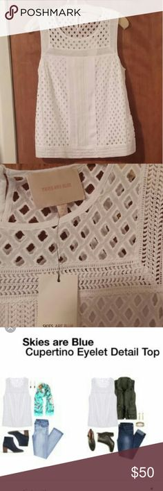 SKIES ARE BLUE Cupertino Eyelet Top stitch fix Eyelet detail top in white with embroidered hem and pleated detailing.  Back of blouse has dainty polka dot chiffon like fabric.  Keyhole closure ay neckline. In brand new condition with original manufacturer's tags attached?? skies are blue Tops Blouses
