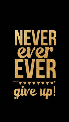 never give up Kpop Wallpaper, Gold Wallpaper, Wallpaper Quotes, Iphone Wallpaper, Wallpaper Ideas, Lock Screen Wallpaper, Quotes Positive, Positive Vibes, Motivational Quotes