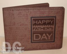 Dannie's Designs: Father's Day Wallet Video Tutorial