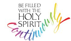 be-filled-with-the-holy-spirit-continuously