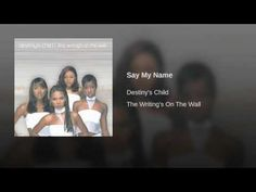 Destiny's Child- Say My Name (1999)