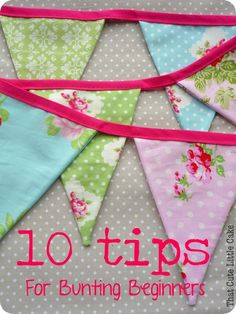That Cute Little Cake: {Craft} 10 things I learned when making my first bunting . That Cute Little Cake: {Craft} 10 things I learned when making my first bunting ! Sewing Machine Projects, Easy Sewing Projects, Sewing Hacks, Sewing Tutorials, Sewing Crafts, Sewing Patterns, Sewing Ideas, Beginners Sewing, Sewing Machines