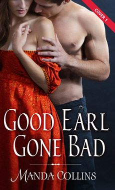 Cover Poll: Manda Collins's Good Earl Gone Bad by Team H & H