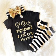 Baby girls clothes toddler clothes Glitter is my signature color (shirt only) sparkles