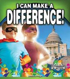 I Can Make a Difference! School Community, Community Service, Global Citizenship, Make A Difference, Free Reading, Problem Solving, Different, Social Studies, I Can