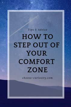 Get Uncomfortable to Grow Comfort Zone, Curiosity, Self Improvement, Productivity, Books To Read, About Me Blog, Advice, How To Get, Reading