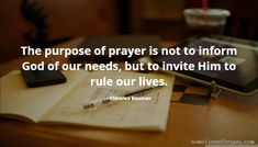 Quotes of Clarence Bauman Our Life, Best Quotes, Prayers, Invitations, God, Dios, Best Quotes Ever, Prayer, Allah
