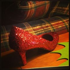 Red heels, ModgePodge and lots of red glitter #Dorothy