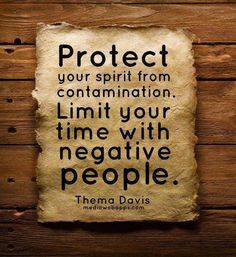 Protect your spirit..