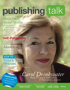 Magazines - Publishing Talk Magazine Issue 02, Sep-Oct 2012 - Travel Writing Book Proposal, Digital Magazine, Self Publishing, Writing A Book, Magazine Covers, Get Started, Magazines, Author, Social Media