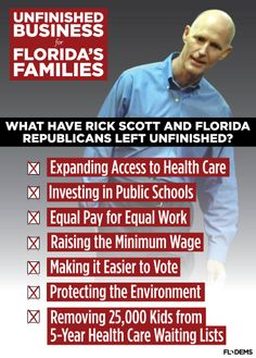 Kick Scott to the curb come November! VOTE Blue, Florida, and regain your state's sanity!