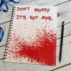 Blood splatter spiral notebook Not my blood creepy by NotableLoot