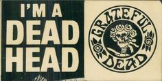 deadhead, Had this bumper sticker on my first car!