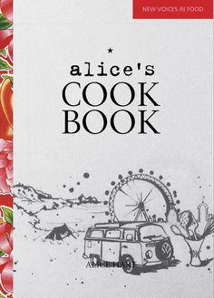 Alice's Cook Book-love the cover