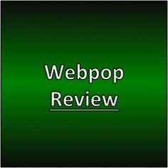 Webpop Review #webpop #makemoneywithwebsites
