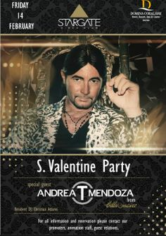 Don't miss the special night - S. Valentine party on Friday 14th February - in Stargate Disco Club - Official.Page with Dj Andrea T Mendoza from Billionaire!!  Non mancate all' evento speciale di San Valentino - Venerdi 14 Febbraio - allo Stargate Disco Club con l'ospite speciale, direttamente dal Billionaire, DJ Andrea T Mendoza!!!