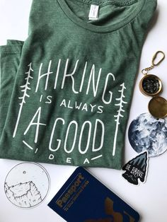 HIking is Always a Good Idea Tee by Dear Summit Supply Co. // eco-friendly, hand-printed t-shirt that's a great way to show off your love of hitting the trails and exploring the outdoors! Great for everyday wear and for your next hiking trip, too. Preppy Style, Style Me, How To Have Style, Hiking Gear, Hiking Shirts, Hiking Trips, Hiking Training, Cool Outfits, Trendy Outfits
