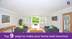 Top 9 ways to make your home look luxurious