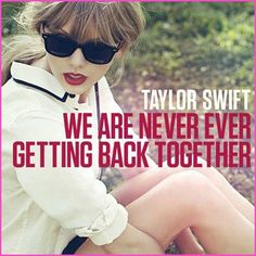 "Taylor Swift, ""We Are Never Ever Getting Back Together"" Single CD"