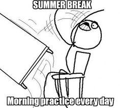 Ahhh summer practice.