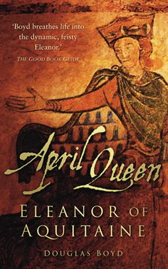 April Queen: Eleanor of Aquitaine | Great read for #WomensHistoryMonth