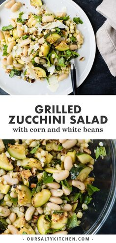 Frugal Food Items - How To Prepare Dinner And Luxuriate In Delightful Meals Without Having Shelling Out A Fortune A Little Sweet, A Little Smokey, A Little Crunchy - This Grilled Zucchini Salad With Corn And Marinated White Beans Has All The Tasty Flavors White Dinner, Clean Eating Snacks, Healthy Eating, Picnic Side Dishes, Vegetarian Recipes, Healthy Recipes, Vegetarian Grilling, Grilling Recipes, Grilled Vegetables