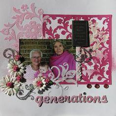 Generations Scrapbook page, Cricut