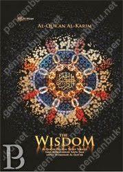 Al-Quran Al-Karim: The Wisdom: Al Qur'an dengan 7 keunikan.