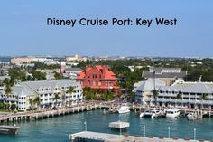 Disney Cruise Destination: Key West. It is one of my favorite places in the United States. So glad that Disney Cruise Line ports there!