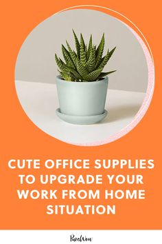 10 Cute Office Supplies to Seriously Upgrade Your Work from Home Situation