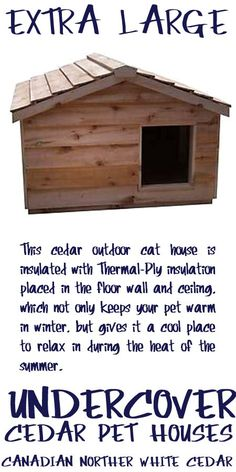 The Extra Large Insulated Cedar Outdoor Cat House is big enough to accommodate up to 3 or 4 cats. This outdoor cat house is specifically designed for that stray feral cat that needs a home. Outside Cat Shelter, Outside Cat House, Outdoor Cat Shelter, Cats Outside, Outdoor Cats, Heated Outdoor Cat House, Northern White Cedar, Pet Houses, Wood Cat