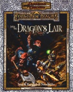 Into the Dragon's Lair (Dungeons & Dragons: Forgotten Realms Adventure): Sean K. Reynolds, Steve Miller: 9780786916344: Amazon.com: Books
