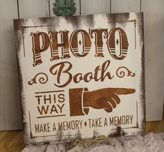 PHOTO BOOTH Sign #we