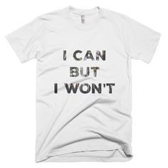 'I won't' - Text edition - short sleeve men's t-shirt