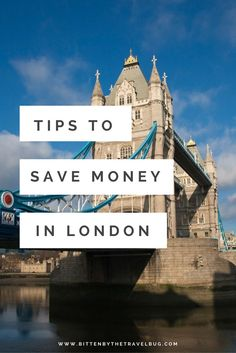 Tips to save money in London via. @NicoleTravelBug | #London #UK #TravelTips